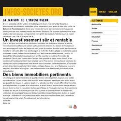 La maison de l'investisseur - infos-societes.org