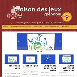 Maison des Jeux Grenoble