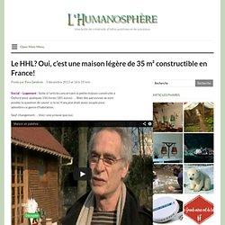 Le HHL? Oui, c'est une maison légère de 35 m² constructible en France!