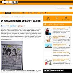 La maison maudite du bandit Barresi