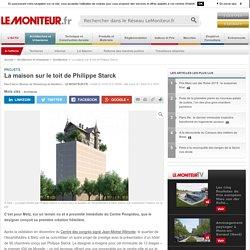 La maison sur le toit de Philippe Starck - Projets