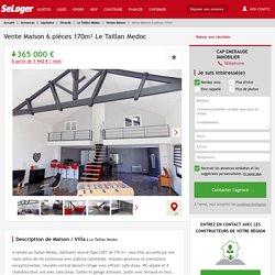 Vente maison 6 pièces Le Taillan-Médoc - maison F6/T6/6 pièces 170m² 365000€