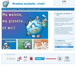 Page d'accueil — Ma maison, ma planète... et moi !