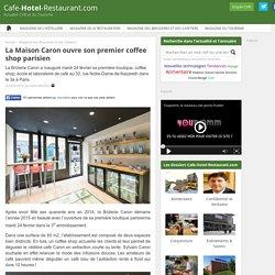 La Maison Caron ouvre son premier coffee shop parisien
