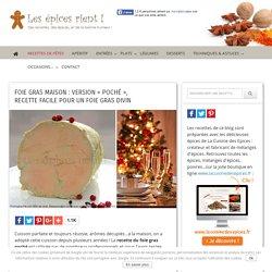 """Foie gras maison """"poché"""", recette facile pour un foie gras divin et réussi"""