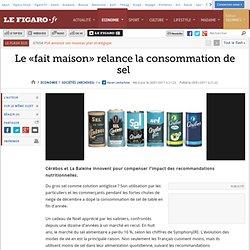 LE FIGARO 28/01/11 Le «fait maison» relance la consommation de sel