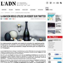 La Maison Krug utilise un robot sur Twitter - IN VIVO