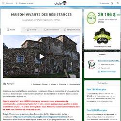 MAISON VIVANTE DES RESISTANCES