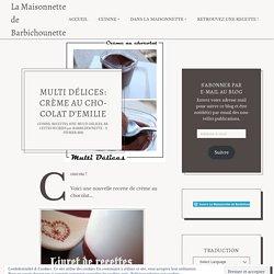Multi Délices: Crème au chocolat d'Emilie