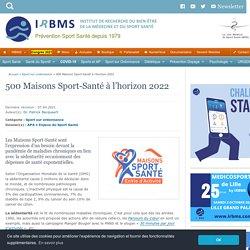 Maisons Sport-Santé : 500 créations à l'horizon 2022