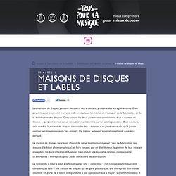Maisons de disques et labels