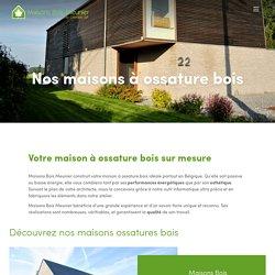 Nos maisons à ossature bois