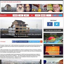 """Les """"maisons clou"""" de la Chine qui créent des paniques chez les promoteurs !"""