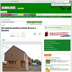 Des maisons positives sortent de terre à Bossière