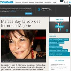Maïssa Bey, la voix des femmes d'Algérie