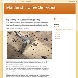 Maitland Home Services: Rug Cleaning – A Guide to Clean Rugs Safely