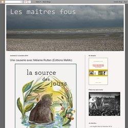 Les maîtres fous: Une causerie avec Mélanie Rutten (Editions MeMo)