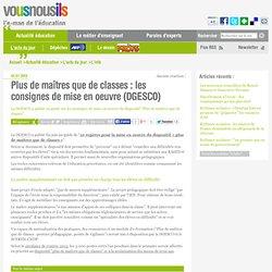 Plus de maîtres que de classes : les consignes de mise en oeuvre (DGESCO)