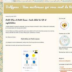Delfynus - Petit-Bleu et Petit-Jaune : texte début de CP et exploitation