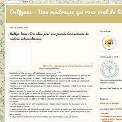 Delfynus - Une maitresse qui vous veut du bien: Rallye-liens : Des idées pour une journée/une semaine de rentrée extraordinaire.