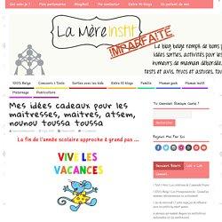 Mes idées cadeaux pour les maitresses, maitres, atsem, nounou toussa toussa - La mère instit imparfaite - Le blog d'une maman geek de 5 enfants, instit maternelle vivant à Bruxelles