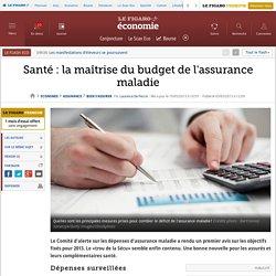 Santé : la maîtrise du budget de l'assurance maladie