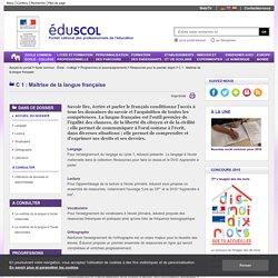 C 1 : Maîtrise de la langue française