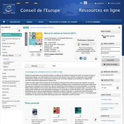 Manuel de maîtrise de l'internet - Council of Europe Publishing