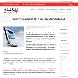 Maîtrise juridique des risques & Solution Cloud