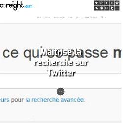 Maîtrise la recherche sur Twitter
