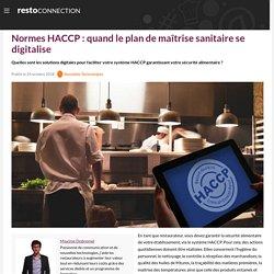 Normes HACCP : quand le plan de maîtrise sanitaire se digitalise