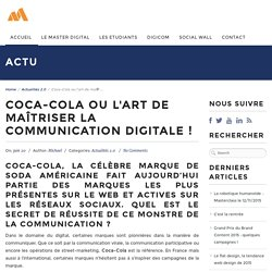 Coca-Cola ou l'art de maîtriser la communication digitale !
