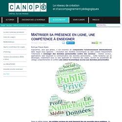 Canopé Créteil - Maîtriser sa présence en ligne, une compétence à enseigner