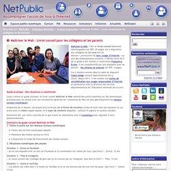 Maîtriser le Web : Livret conseil pour les collégiens