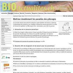BIOACTUALITES_CH 29/02/16 Maîtriser durablement les parasites des pâturages