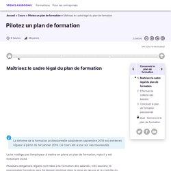 Maîtrisez le cadre légal du plan de formation - Pilotez un plan de formation