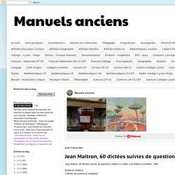 Jean Maitron, 60 dictées suivies de questions