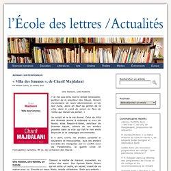 """""""Villa des femmes"""", de Charif Majdalani - Les actualités de l'École des lettres"""