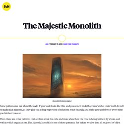 The Majestic Monolith - Signal v. Noise