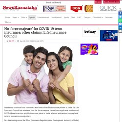 No 'force majeure' for COVID-19 term insurance, other claims: Life Insurance Council