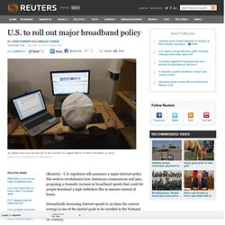 U.S. to roll out major broadband policy
