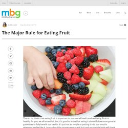 The Major Rule for Eating Fruit