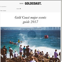 Major events Gold Coast 2017