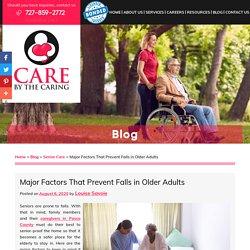 Major Factors That Prevent Falls in Older Adults