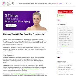 Major Factors That Will Age Your Skin Prematurely