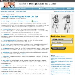 Twenty Fashion Blogs to Watch Out For | Fashion Design School Guide