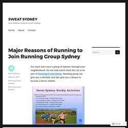 Major Reasons of Running to Join Running Group Sydney – SWEAT SYDNEY