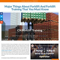 Major Things About Forklift And Forklift Training That You Must Know