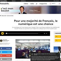 Pour une majorité de Français, le numérique est une chance