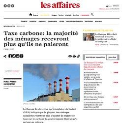 Taxe carbone: la majorité des ménages recevront plus qu'ils ne paieront
